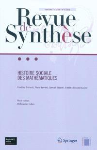Revue de synthèse. n° 131-4, Histoire sociale des mathématiques