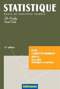 Statistique : pharmacie, médecine : cours et problèmes corrigés
