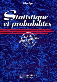 Statistiques et probabilités : BTS, DUT secteur industriel