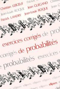 Exercices corrigés de probabilités