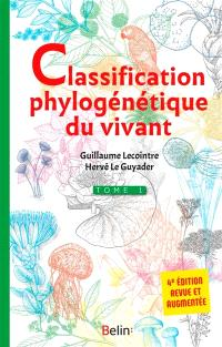 Classification phylogénétique du vivant. Volume 1
