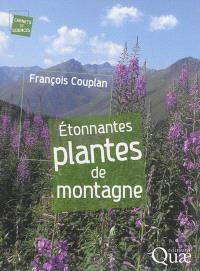 Etonnantes plantes de montagne