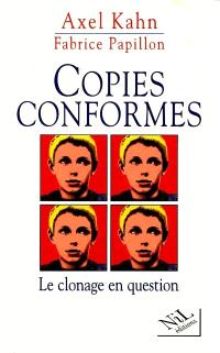 Copies conformes : le clonage en question