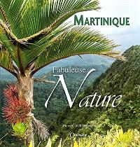 Fabuleuse nature : Martinique