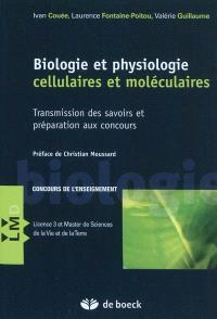 Biologie et physiologie cellulaires et moléculaires : transmission des savoirs et préparation aux concours : concours de l'enseignement