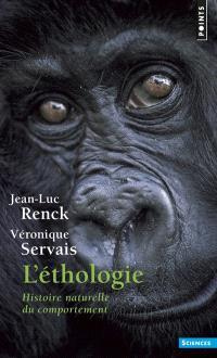 L'éthologie : histoire naturelle du comportement