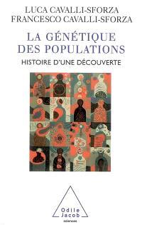La génétique des populations : histoire d'une découverte