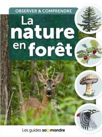 La nature en forêt : observer & comprendre