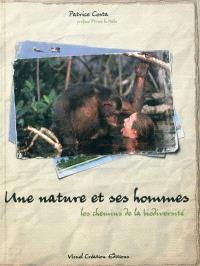Une nature et ses hommes : les chemins de biodiversité
