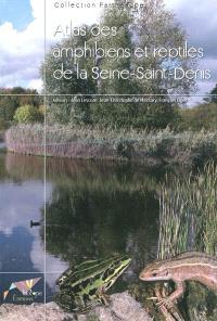 Atlas des amphibiens et reptiles de la Seinte-Saint-Denis