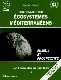 Conservation des écosystèmes méditerranéens : enjeux et prospective