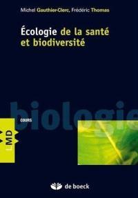 Ecologie de la santé et biodiversité