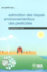 Estimations des risques environnementaux des pesticides