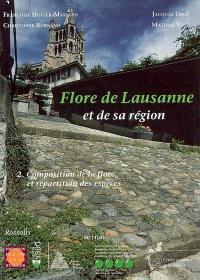 Flore de Lausanne et de sa région. Volume 2, Composition de la flore et répartition des espèces