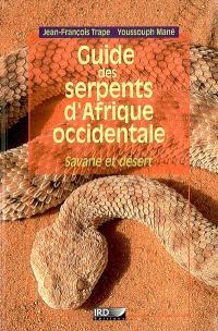Guide des serpents d'Afrique occidentale : savane et désert