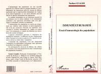 Immunité et humanité : essai d'immunologie des populations