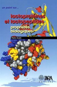 Lactoprotéines et lactopeptides : propriétés biologiques