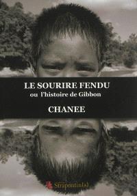 Le sourire fendu ou L'histoire de Gibbon