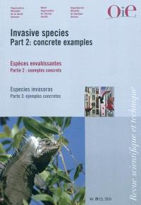 Revue scientifique et technique. n° 29 (2), Invasive species : part 2, concrete examples