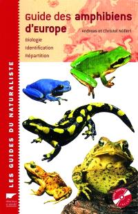 Guide des amphibiens d'Europe : biologie, identification, répartition
