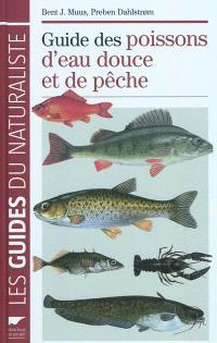 Guide des poissons d'eau douce et de pêche