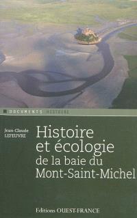 Histoire et écologie de la baie du Mont-Saint-Michel