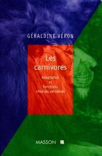 Les carnivores : adaptation et fonctions chez les vertébrés