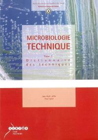 Microbiologie technique. Volume 1, Dictionnaire des techniques
