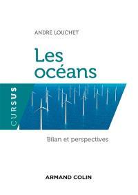 Les océans : bilan et perspectives