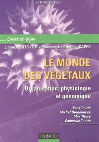 Le monde des végétaux : organisation, physiologie et génomique : cours et QCM