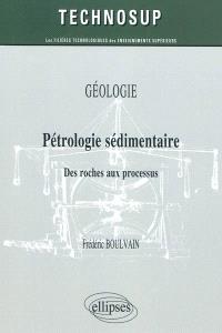 Pétrologie sédimentaire : des roches aux processus