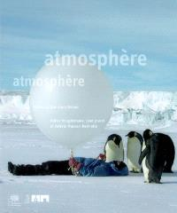 Atmosphère, atmosphère