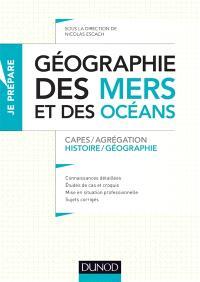 Géographie des mers et des océans : histoire géographie : Capes et agrégation