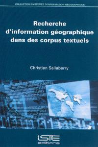 Recherche d'information géographique dans des corpus textuels