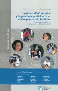 Systèmes d'information géographique participatifs et aménagement du territoire : expériences philippines citoyennes de désenclavement