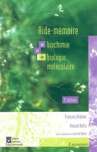 Aide-mémoire de biochimie et de biologie moléculaire