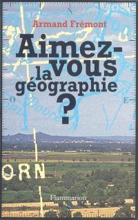 Aimez-vous la géographie ?