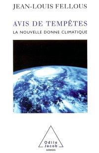 Avis de tempêtes : la nouvelle donne climatique
