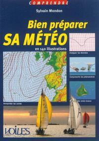Bien préparer sa météo : en 140 illustrations
