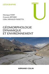 Géomorphologie dynamique et environnement : processus et relais dans les bassins versants