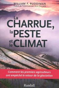 La charrue, la peste et le climat
