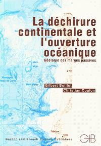 La déchirure continentale et l'ouverture océanique : géologie des marges passives