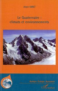 Le quaternaire : climats et environnement