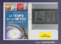 Le temps et la météo : comment ça marche ? : livre + station météo