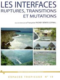 Les interfaces : ruptures, transitions et mutations