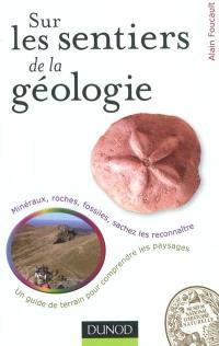 Sur les sentiers de la géologie