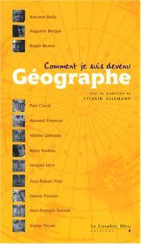 Comment je suis devenu géographe...