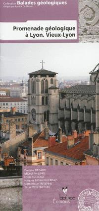Promenade géologique à Lyon : Vieux-Lyon