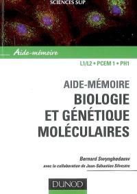 Biologie et génétique moléculaires : aide-mémoire, L1-L2, PCEM 1, PH1