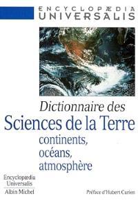 Dictionnaire des sciences de la Terre : continents, océans, atmosphère